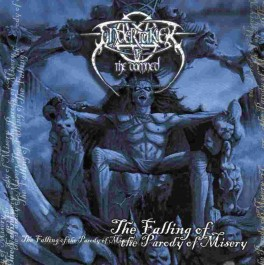 """Undertaker of the Damned """"The Falling of the Parody of Misery""""  CD"""