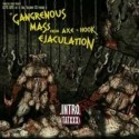 """Aceptic Goitre / ATXXX """"Gangrenous Mass From Axe and Hook Ejaculation"""" CD"""