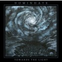 """Dominhate """"Towards the Light"""" CD"""