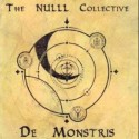 "The Nulll Collective ""De Monstris"" CD"