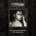 "My Dying Bride ""The Angel & The Dark River & For Darkest Eyes"" CD/DVD"