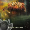 """Ticket to Hell """"Operation: Crash Course"""" CD"""
