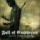 Fall of Empyrean a life