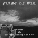 "Flame of War ""Europa or the Spirit among ruins"" CD"