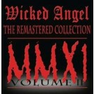 "Wicked Angel ""The Remastered Collection MMXI"" CD"