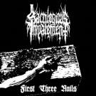 "Sacrilegious Impalement ""First Three Nails"" CD"