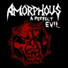 "Amorphous ""A Perfect Evil"" digiCD"