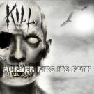 """Kill """"Murder Rips Its Path"""" digiCD"""