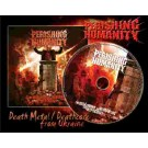 """Perishing Humanity """"The Monument of Human Lies and Hypocrisy"""" CD"""