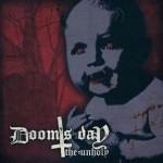"Doom's Day ""The Unholy"" CD"