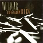 """Wulgar """"Und Es Ward Krieg"""" CD"""